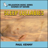 Baby Sleep Lullabies Paul Kenny